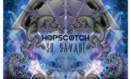 Hopscotch - So Savage [FREE DOWNLOAD]