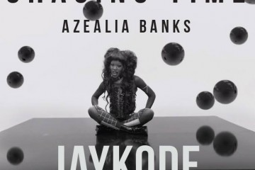 chasing time azealia banks jaykode deep house remix