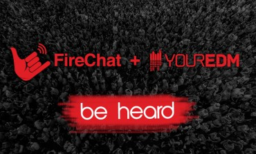 FireChat Announces New Features; Your EDM Family Joins Aboard