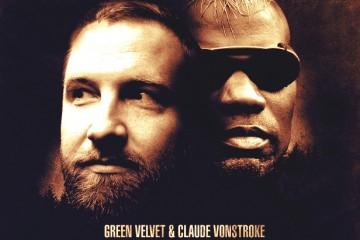 get real claude vonstroke green velvet