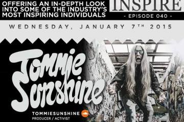 Episode 040 - Tommie Sunshine