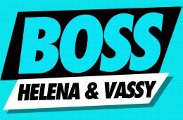 HELENA & Vassy - BOSS (Preview)