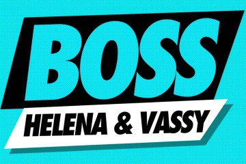 HELENA & Vassy - BOSS (Preview)