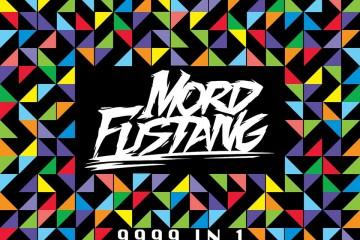 Mord Fustang - 9999 In 1