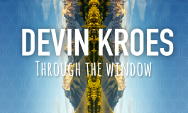 Devin Kroes -- Through the Window EP [Free-ish Download]