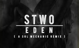 "A Sol Mechanic Puts Vibey Twist On STWO's ""Eden"""