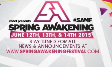 Spring Awakening Music Festival Announces Massive 2015 Lineup