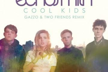 echosmith-two-friends-gazzo-cool-kids-youredm