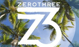 Zerothree Records Launches Massive Album Featuring Steve Angello, John Dahlback, Fehrplay and more!