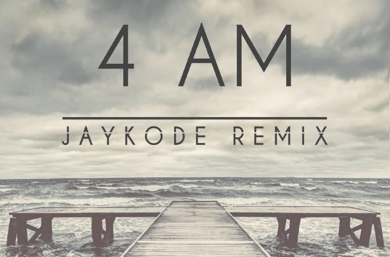 Kaskade x Adam K x Soha - 4 AM (JayKode Remix)