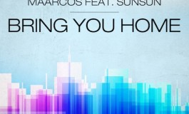 Maarcos ft. SunSun - Bring You Home