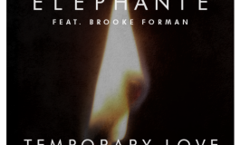 Elephante - Temporary Love feat. Brooke Forman [Free Download]
