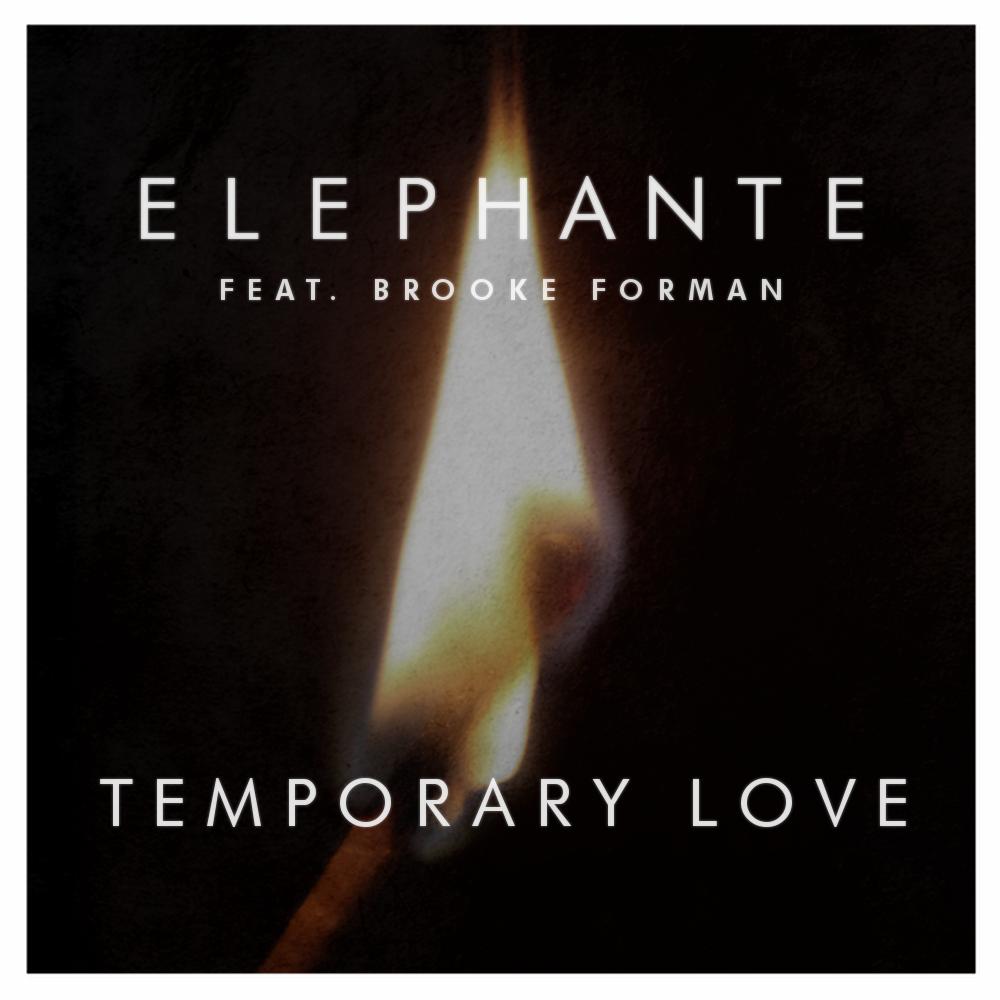 Elephante - Temporary Love feat  Brooke Forman [Free
