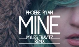 Phoebe Ryan - Mine (Myles Travitz Remix) [Free Download]