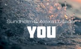 Sundholm - You feat. Alexa Lusader [Free Download]