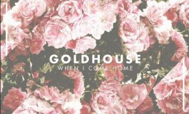GOLDHOUSE Shines With New Release