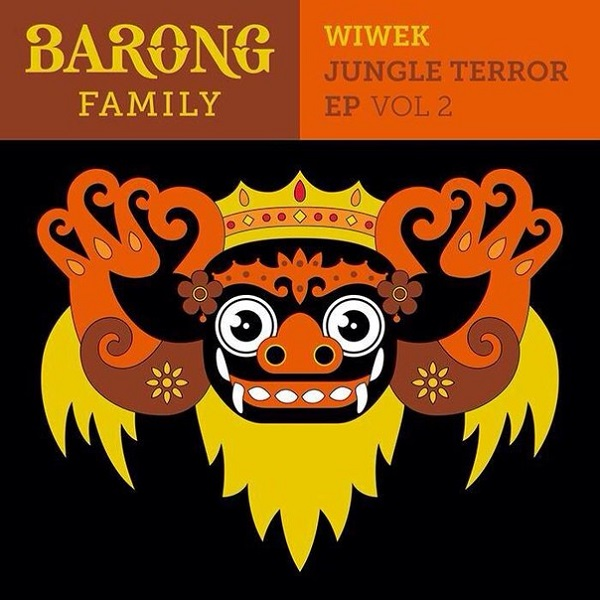 Wiwek - Jungle Terror EP Vol  2 [Barong Family] | Your EDM
