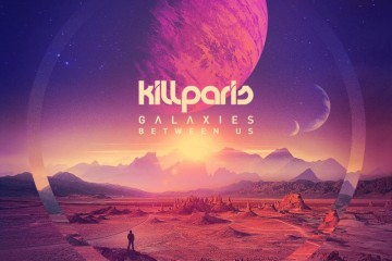 Kill Paris - Galaxies Between Us (medium)