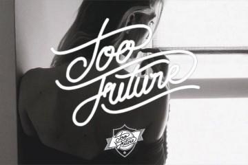 Too Future2