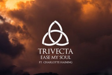 Trivecta Ease My Soul