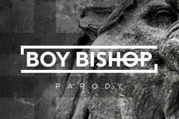 boy bishop parody
