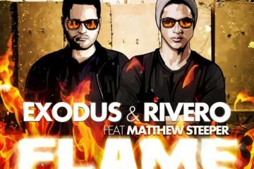 Exodus & Rivero - Flame (Taking Me Over)