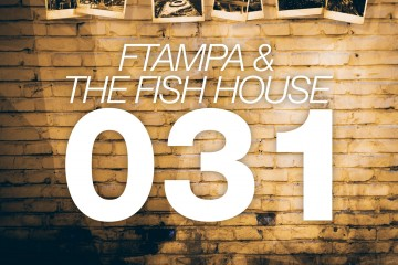 FTampa & The Fish Hous - 031 [Doorn Records]