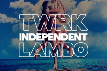 LAMBO twrk independent