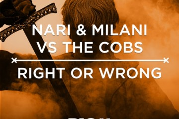 right-or-wrong-nari-milani-the-cobs-youredm