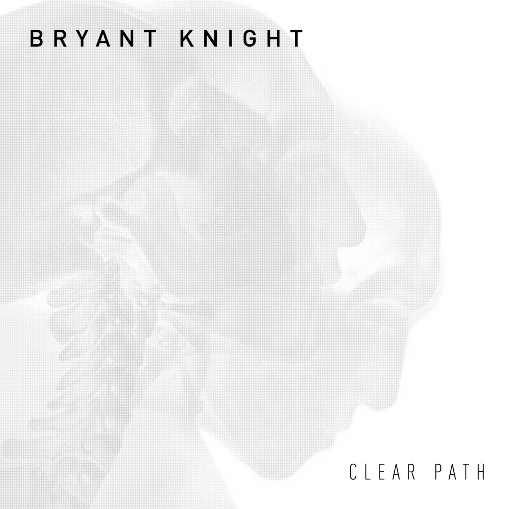 Bryant Knight_Clear Path