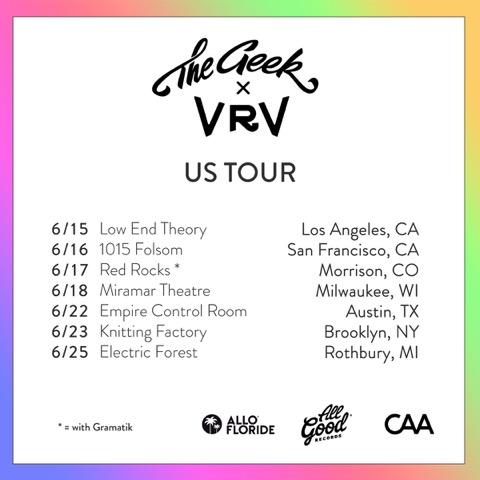 the geek & vrv tour