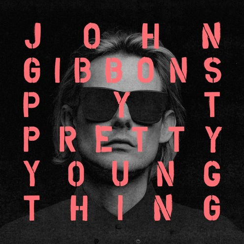 John Gibbons Pyt Pretty Young Thing Your Edm