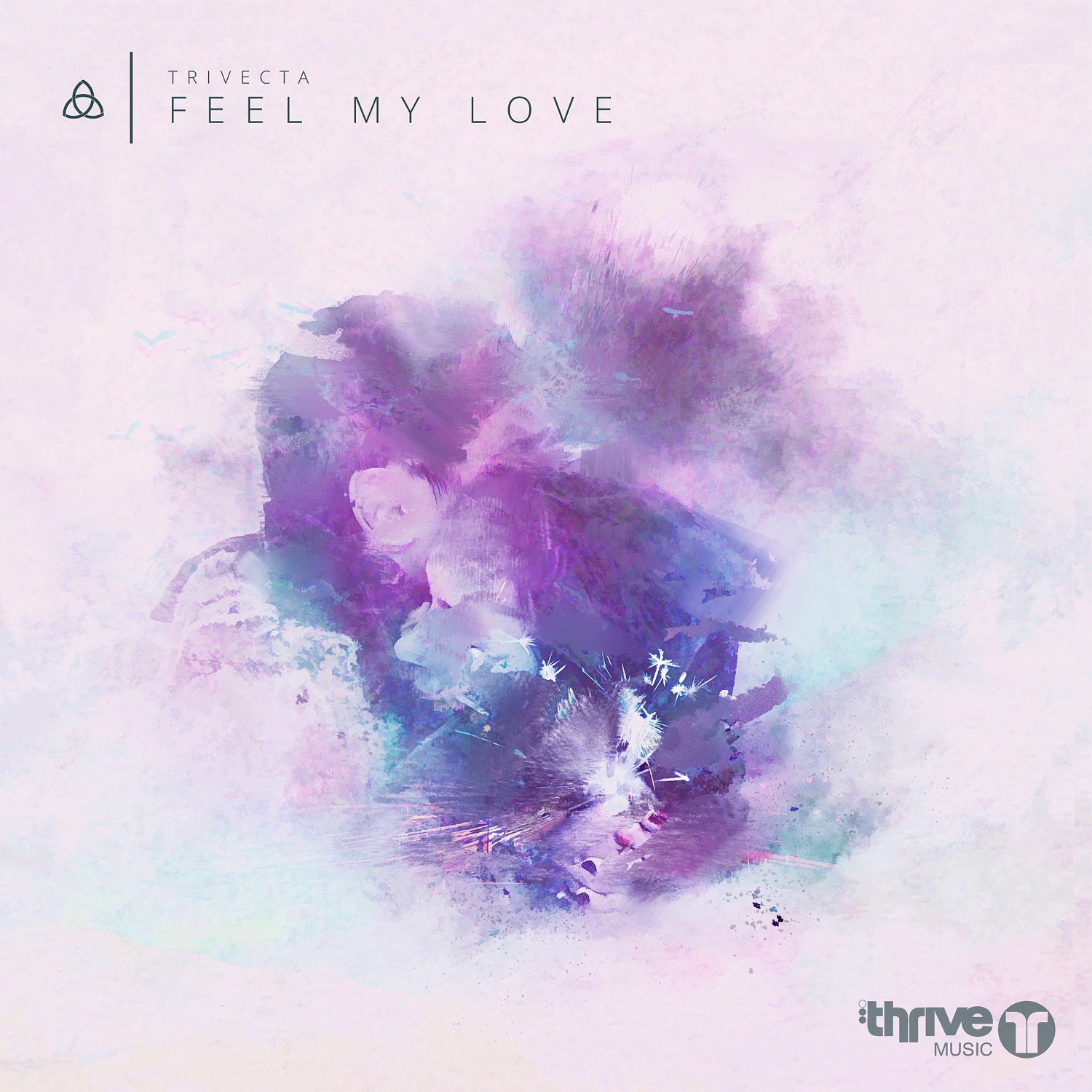 Trivecta Feel My Love Thrive Your Edm
