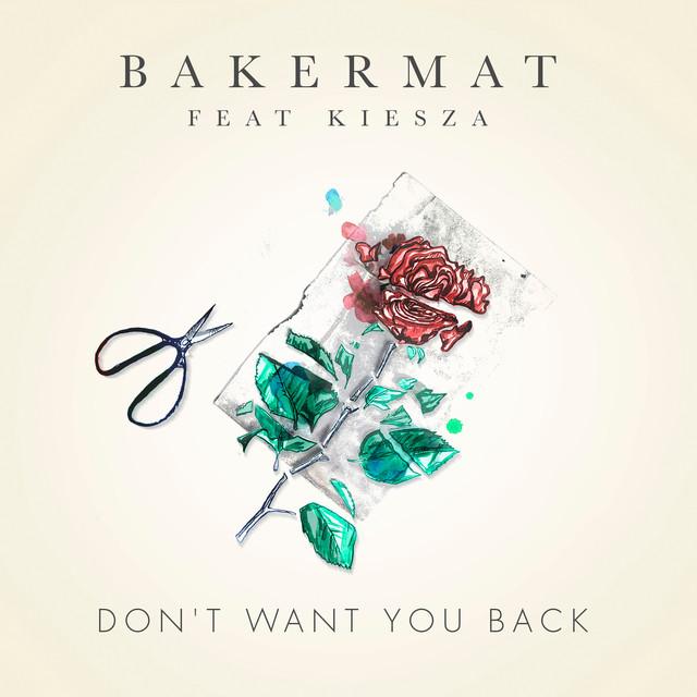 Bakermat /kiesza - Don't Want You Back