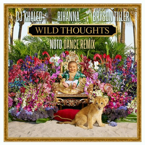 Dj Khaled Ft Rihanna Bryson Tiller Wild Thoughts mp3 download