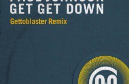 Gettoblaster - Get Get Down Remix