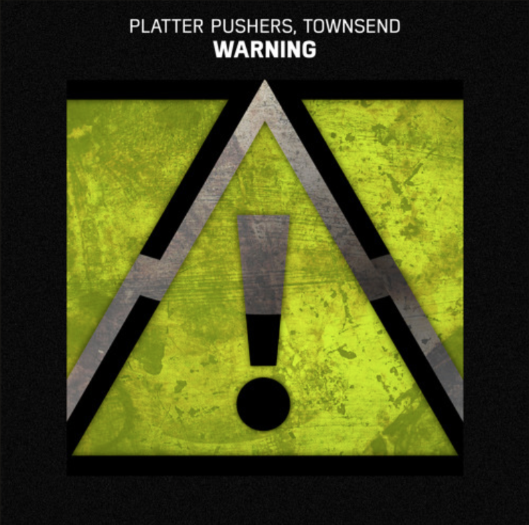 platter pushers x townsend - warning