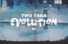 Two Tails Evolution EP
