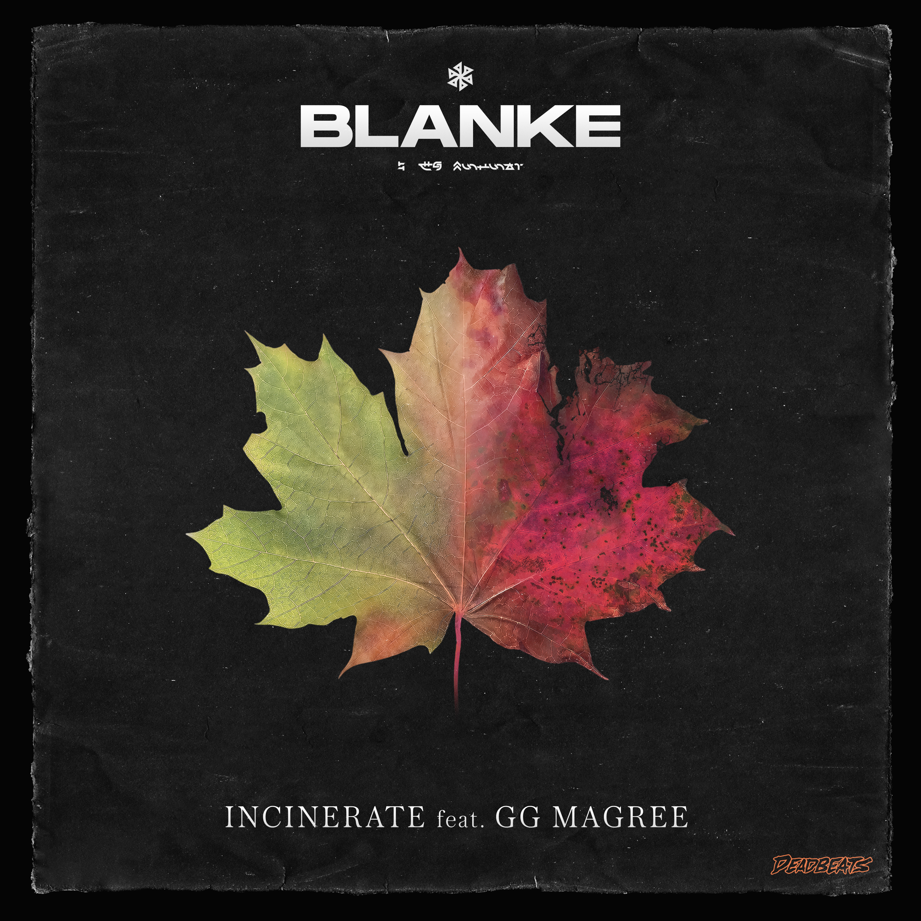 Blanke - Incinerate ft. GG Magree 2