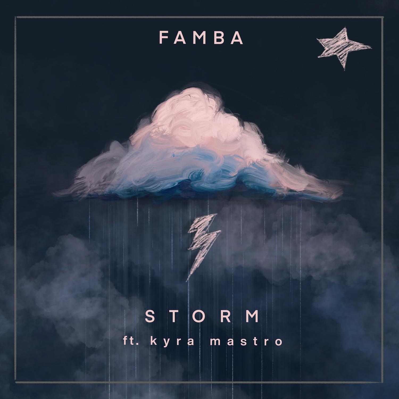 Famba feat. Kyra Mastro - Storm