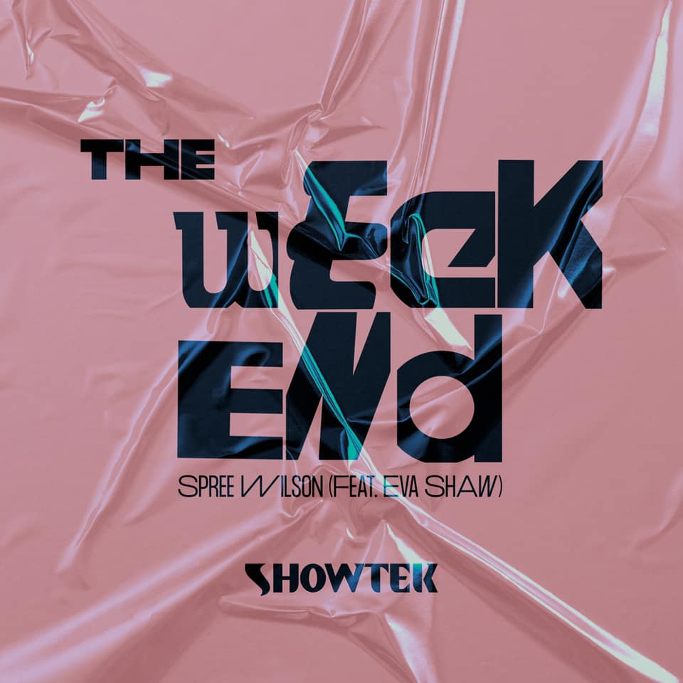 """Showtek Drop Feel Good EDM Anthem """"The Weekend"""" with Spree Wilson and Eva Shaw 