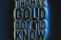 Thomas Gold - Got To Know Artwork