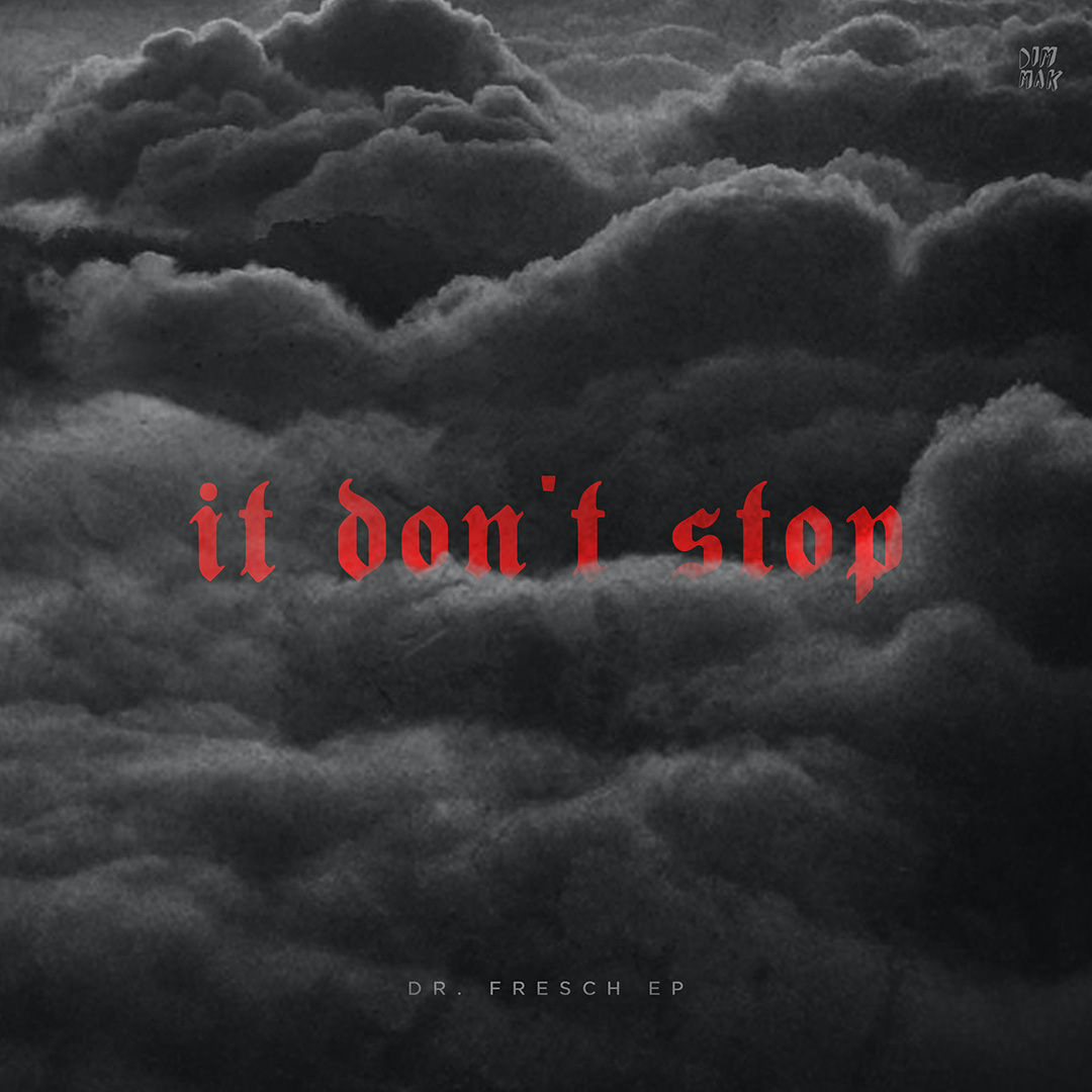 Dr. Fresch Makes Dim Mak Debut with 'It Don't Stop' EP [LISTEN]