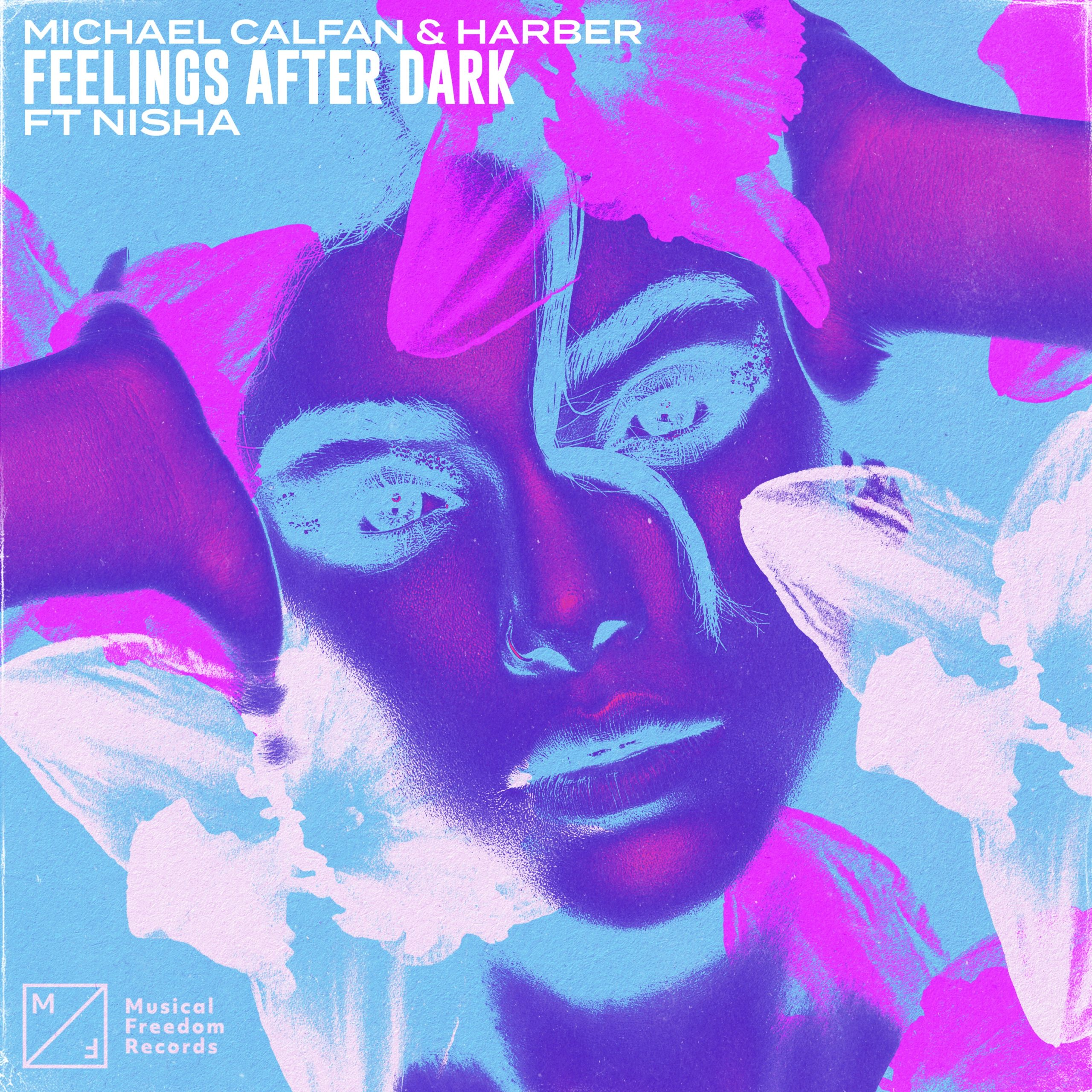 "Michael Calfan & HARBER Team Up To Give You ""Feelings After Dark"" ft. NISHA [LISTEN]"