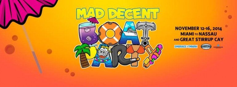 BREAKING: The Mad Decent Block Party Goes Nautical; Introducing the Mad Decent Boat Party