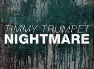 Timmy Trumpet - Nightmare [Doorn Records]