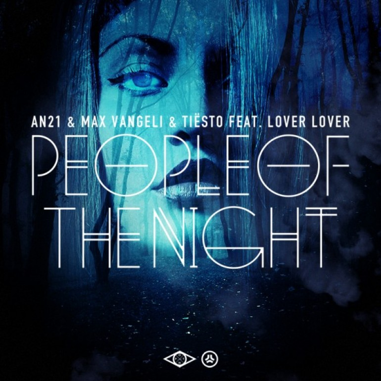 AN21 & Max Vangeli vs Tiesto ft. Lover Lover – People of The Night (Original Mix) [Size Records]