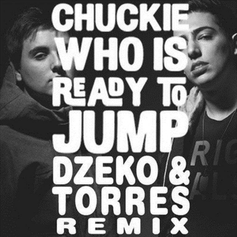 Chuckie – Who Is Ready To Jump (Dzeko & Torres Remix) [Free Download]