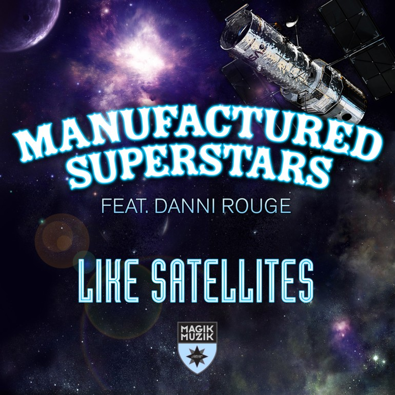 """Your EDM Premiere: Manufactured Superstars Preview New Single """"Like Satellites"""""""