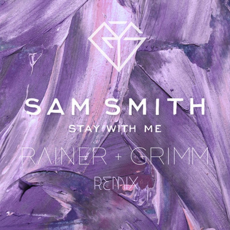Sam Smith – Stay With Me (Rainer + Grimm Remix) [Free Download]
